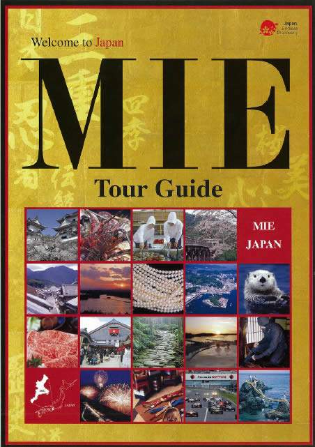 Mie Tour Guide